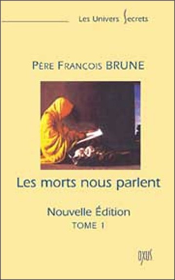 Morts nous parlent Tome 1