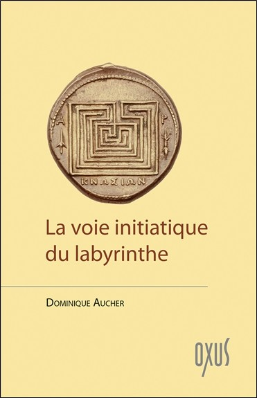 La voie initiatique du labyrinthe